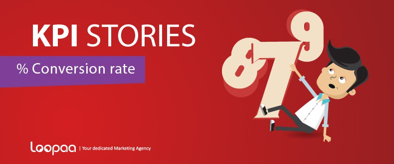 Marketing KPI Stories – Conversion rate