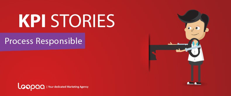 Marketing KPI Stories –  Process Responsible
