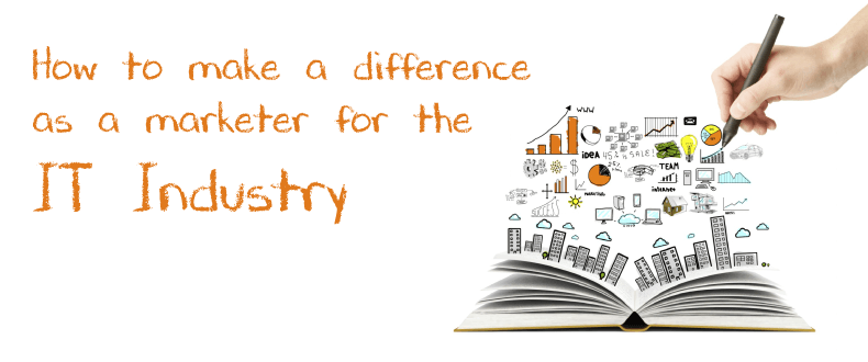 Img-Blog-How-to-make-a-difference-as-a-marketer-for-the-IT-Industry