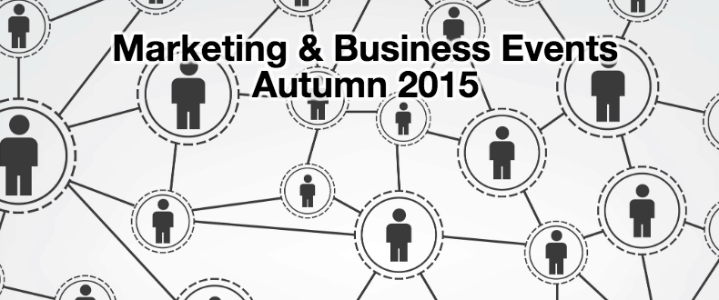 Marketing business events autumn 2015