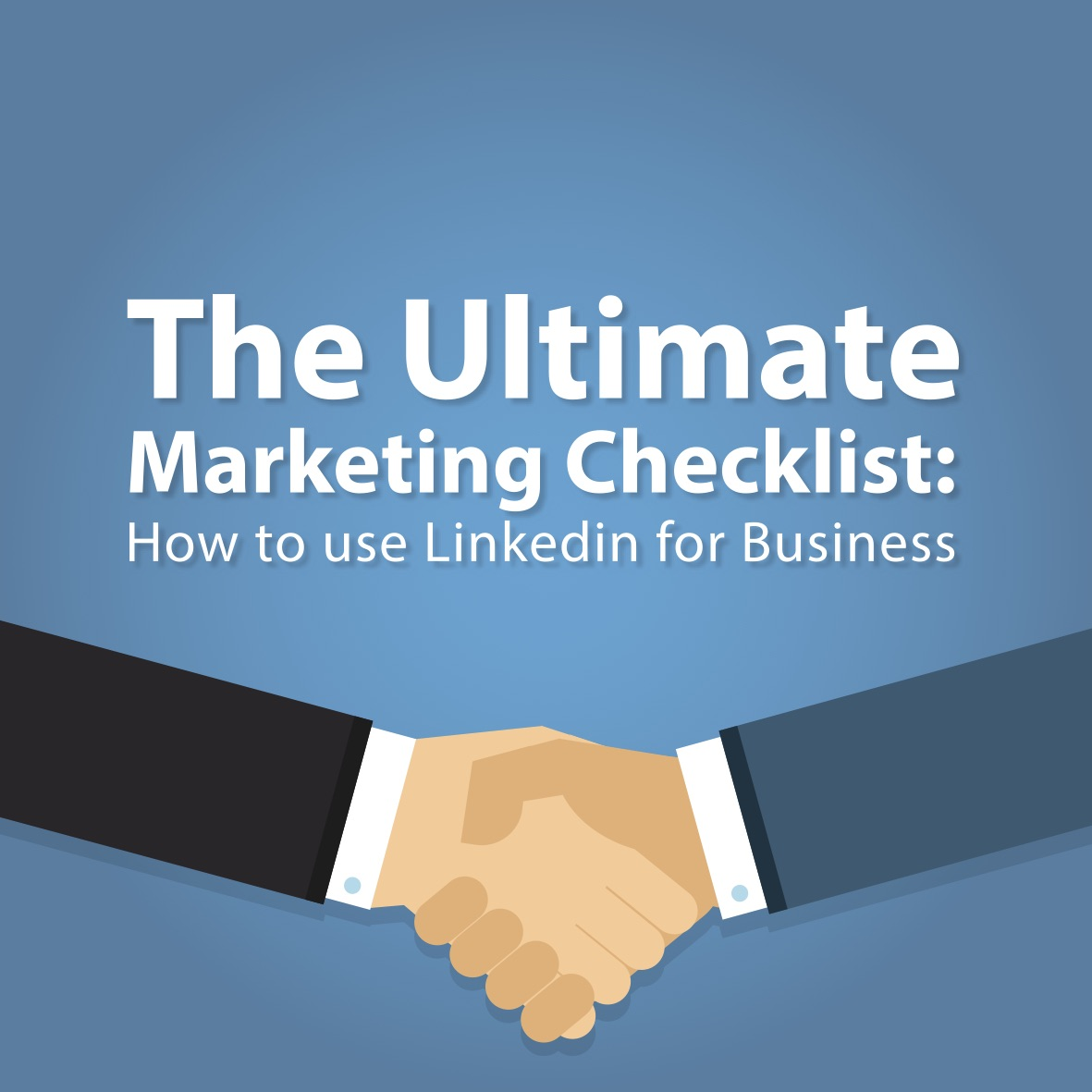 The Ultimate Marketing Checklist – How to use Linkedin for Business – Loopaa Marcom
