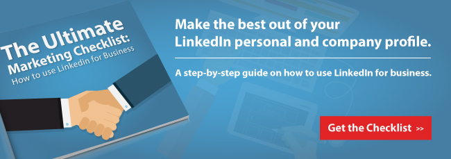 Get a free copy of The Ultimate Marketing Checklist: How to use Linkedin for Business