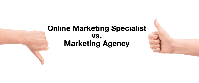 Online Marketing Specialist Vs Marketing Agency