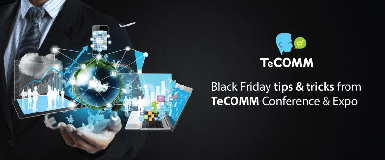 Black Friday tips&tricks from TeCOMM Conference